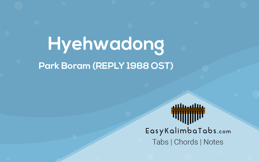 Hyehwadong Kalimba Tabs and Chords by Park Boram