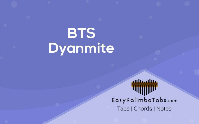 BTS Dynamite Kalimba Tabs and Chords