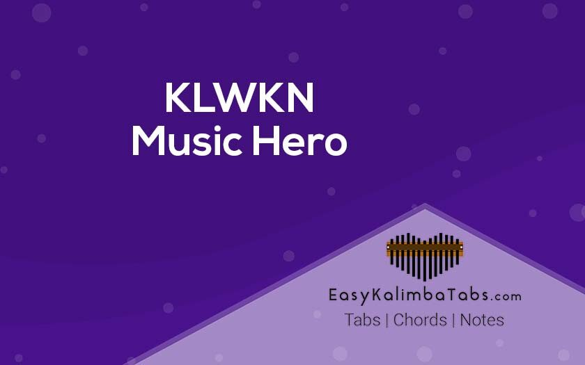 KLWKN Kalimba Tabs & Chords - Music Hero
