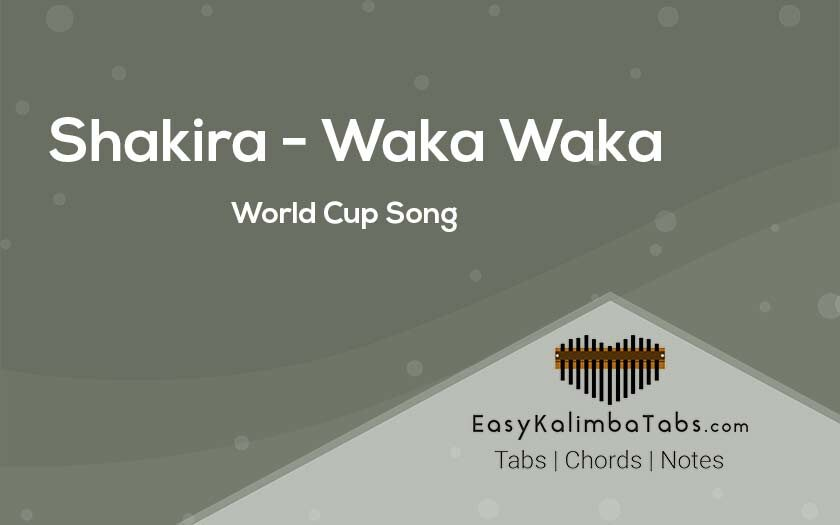 Shakira - Waka Waka Kalimba Tabs & Chords | World Cup Song