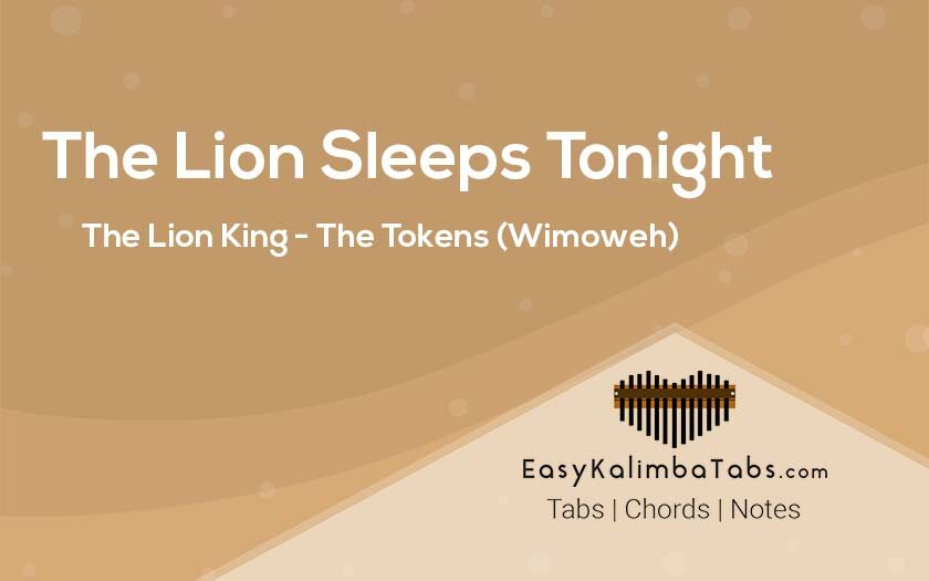 The Lion Sleeps Tonight Kalimba Tabs and Chords by The Tokens